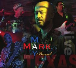 Mark May - Live In Texas