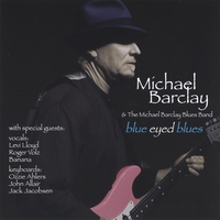Michael Barclay - Blue Eyed Blues