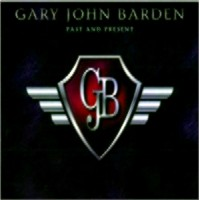 Gary John Barden - Past And Present