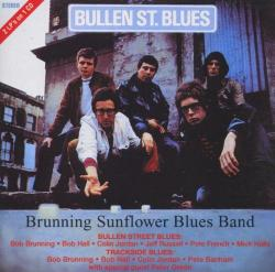 Brunning Sunflower Blues Band - Bullen Street Blues (1968) & Trackside Blues (1968) 2on1