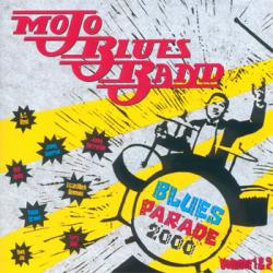 Mojo Blues Band - Blues Parade 2000 (Volume 1 2)