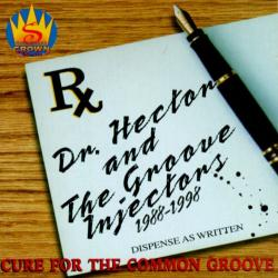 Dr. Hector the Groove Injectors - Cure For The Common Groove