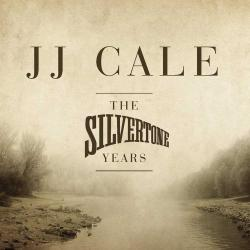 J.J.Cale - The Silvertone Years