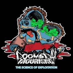 Doomsday Mourning - The Science of Exploitation