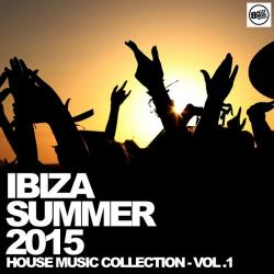 VA - Ibiza Summer 2015 - House Music Collection - Vol. 1