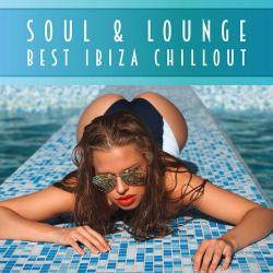 VA - Soul & Lounge: Best Ibiza Chillout