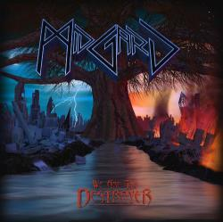 Midgard - We Are the Destroyer