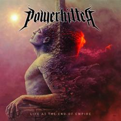 Powerhitter - Life At The End Of Empire