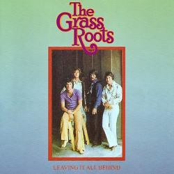 The Grass Roots - Leaving It All Behind