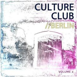 VA - Club Culture - Berlin, Vol. 2