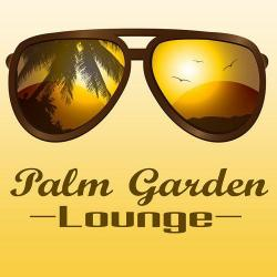VA - Palm Garden Lounge