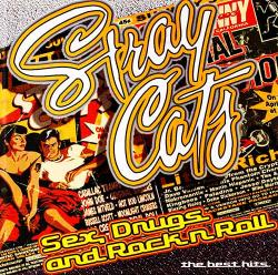 Stray Cats - Sex, Drugs and Rock'n'Roll