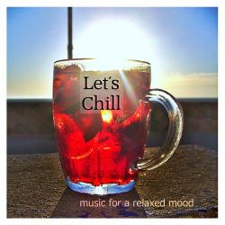 VA - Let's Chill Music for a Relaxed Mood