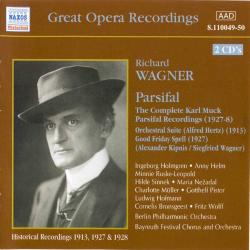 Richard Wagner - Parsifal / Рихард Вагнер - Парсифаль (Historical Recordings 1913, 1927-28) (2 CD)