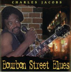 Charles Jacobs - Bourbon Street Blues
