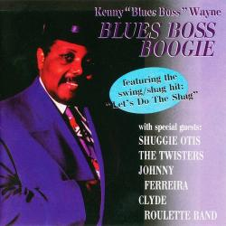 Kenny 'Blues Boss' Wayne - Blues Boss Boogie