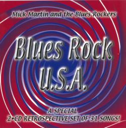 Mick Martin & The Blues Rockers - Blues Rock, U.S.A. (2CD)