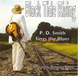 P.D.Smith - Black Tide Rising: P.D.Smith Sings the Blues