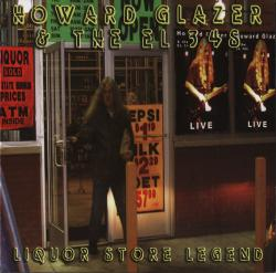 Howard Glazer The EL34's - Liquor Store Legend