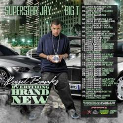 DJ Superstar Jay and Lloyd Banks - Everything Brand New