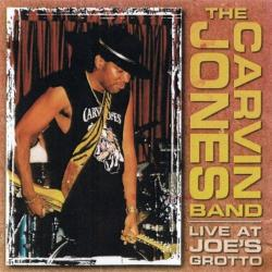 The Carvin Jones Band - Live At Joe's Grotto