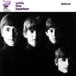 The Beatles - With The Beatles - 1963 (Purple Chick Deluxe Edition 3CD)