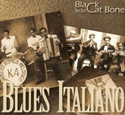 Black Cat Bone Blues Band - Blues Italiano