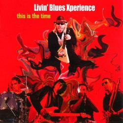 Livin' Blues Xperience - This Is The Time