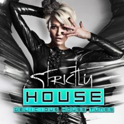 VA - Strictly House (Delicious House Tunes Vol 6)