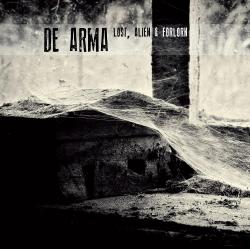 De Arma - Lost, Alien and Forlorn