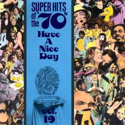Super Hits Of The 70's - Have A Nice Day (25 CD Set)