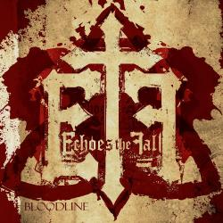 Echoes The Fall - Bloodline