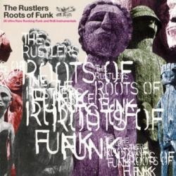 VA - The Rustlers Roots Of Funk