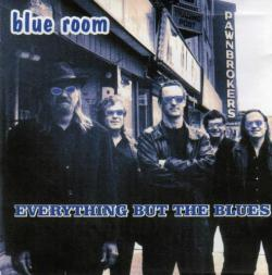 Blue Room - Everything But The Blues