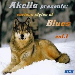 VA -Akella Presents : Various Styles Of Blues vol. 1 (2CD)