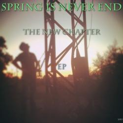 Spring Is Never End - The New Chapter
