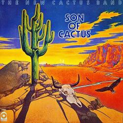 The New Cactus Band - Son Of Cactus