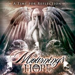 Mournings Hope - A Time For Reflection