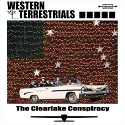 Western Terrestrials - The Clearlake Conspiracy