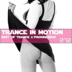 VA - Trance In Motion Vol.272 [Full Version]