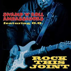 Swamp 'n' Roll Ambassadors - Rock This Joint