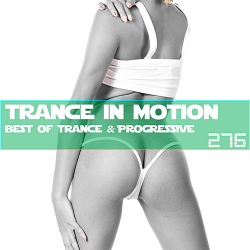VA - Trance In Motion Vol.276 [Full Version]