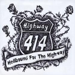 Highway 414 - Hellbound for the Highway