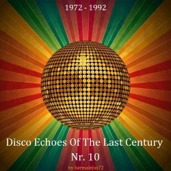 VA - Disco Echoes Of The Last Century Nr. 10
