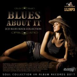 VA - Blues About It: Rock Blues Collection (2CD)