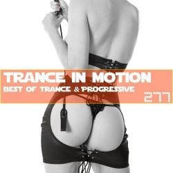VA - Trance In Motion Vol.277 [Full Version]