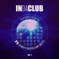 VA - In Da Club (25 Groovy Dancefloor Beats) Vol.1