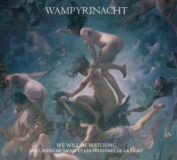 Wampyrinacht - We Will Be Watching - Le Cultes De Satan Et Les Mysteres De La Mort