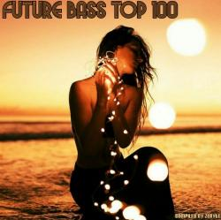 VA - Future Bass Top 100 [Compiled by ZeByte]
