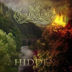 Rise From Fire - Hidden